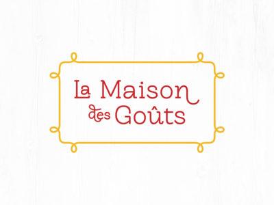 La Maison Des Gouts
